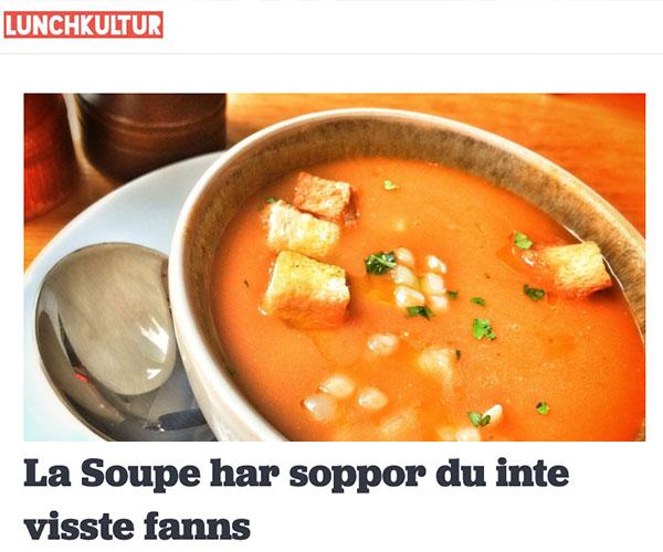 LA SOUPE HAR SOPPOR DU INTE VISSTE FANNS